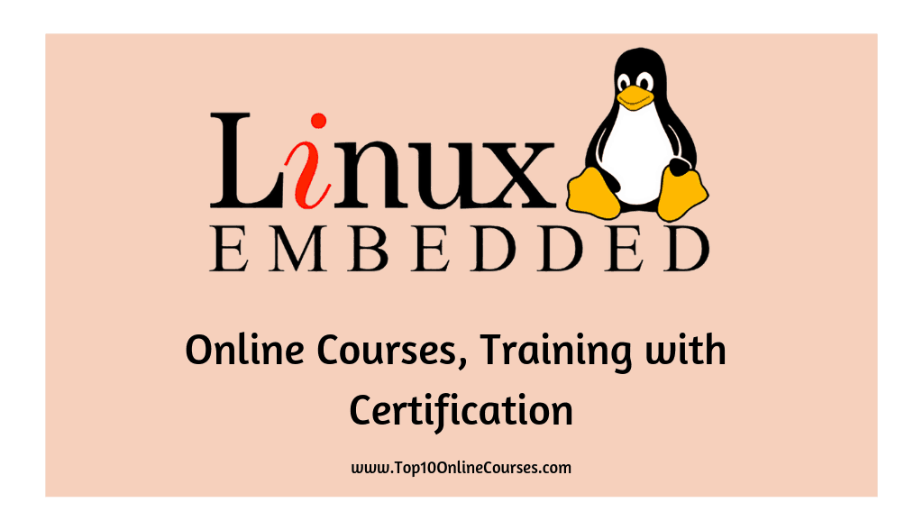 Embedded Linux Online Courses, Training with Certification