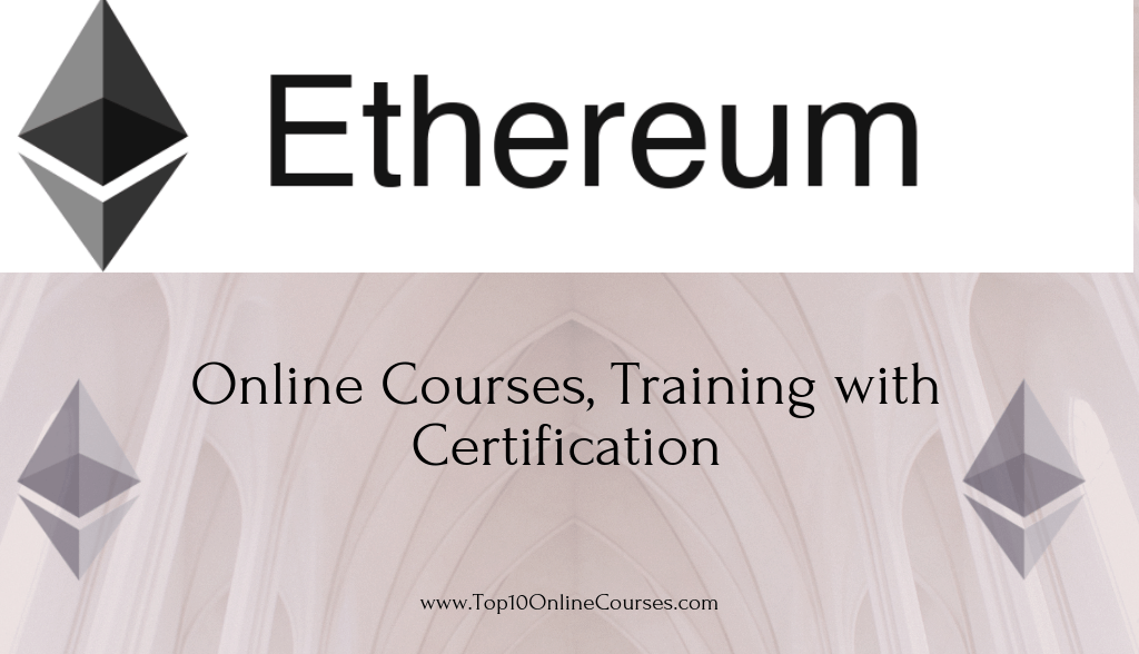 Ethereum Online Courses, Training with Certification