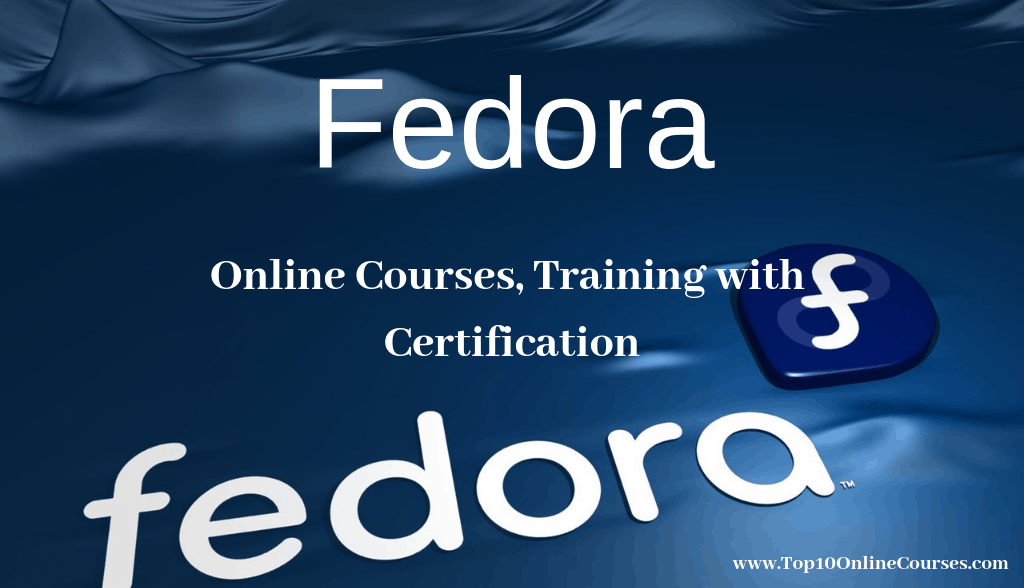 Fedora Online Courses, Training with Certification