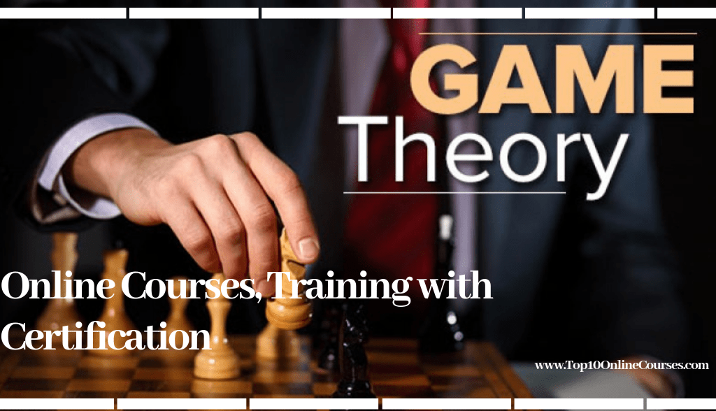 Game Theory Online Courses, Training with Certification