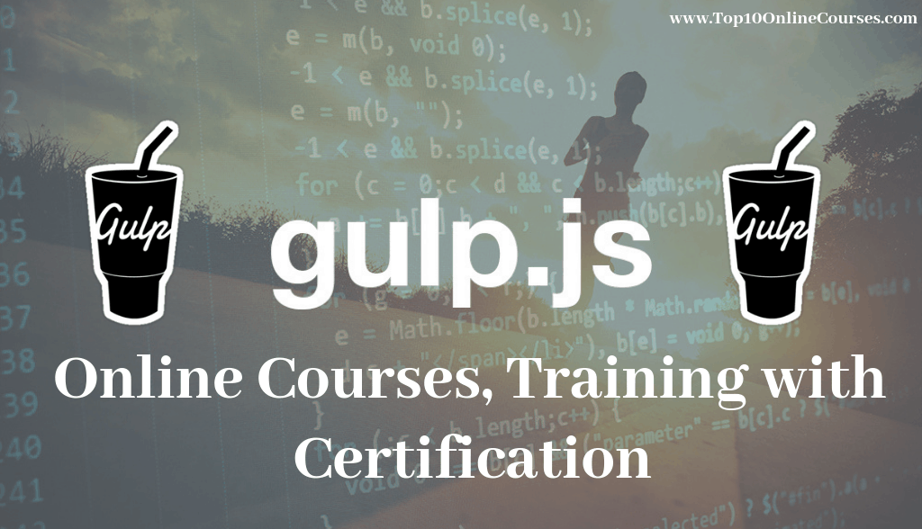 Gulp Js Online Courses, Training with Certification