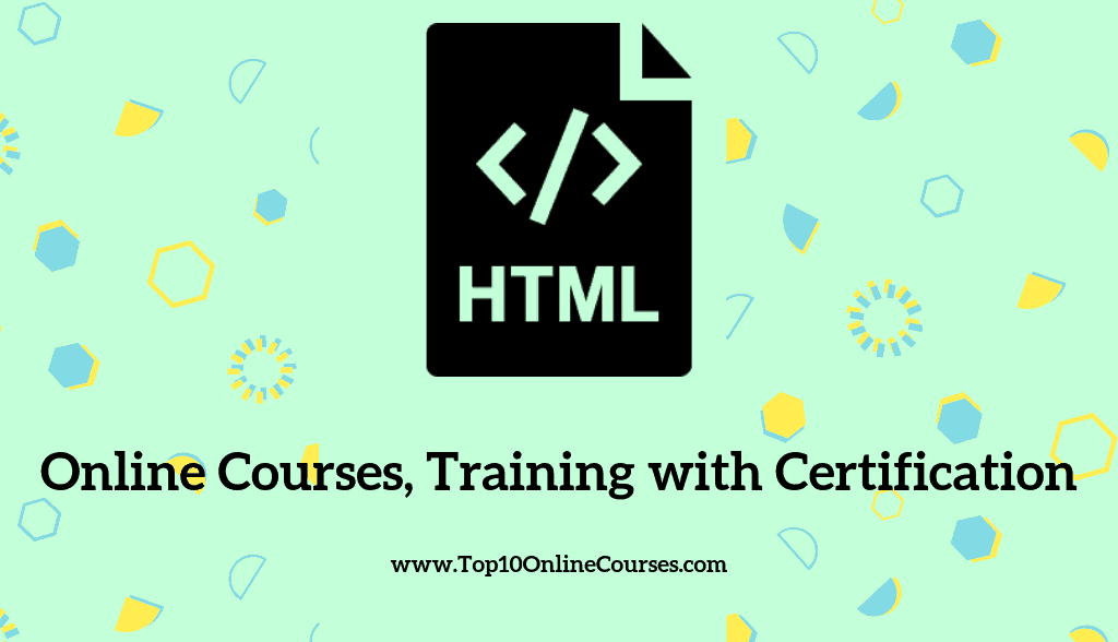 HTML Online Courses, Training with Certification
