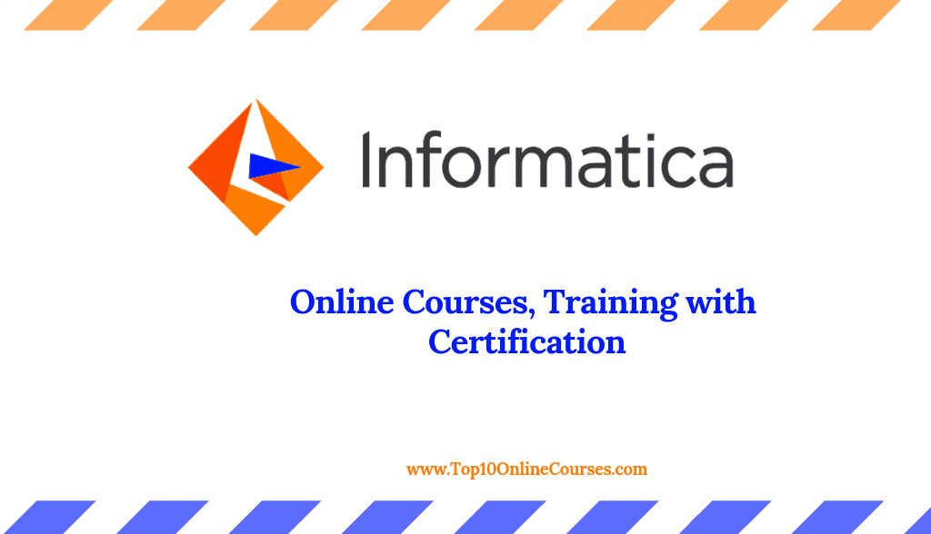 Informatica Online Courses, Training with Certification