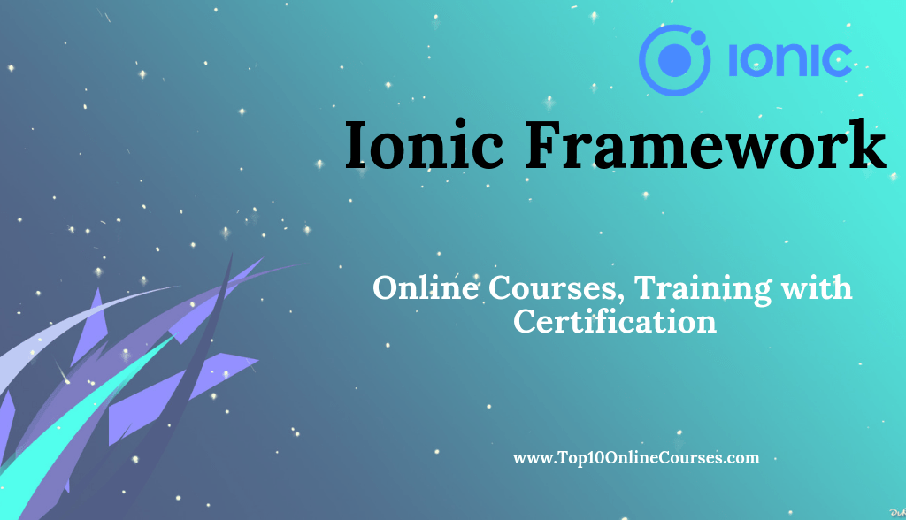 Ionic Framework Online Courses, Training with Certification