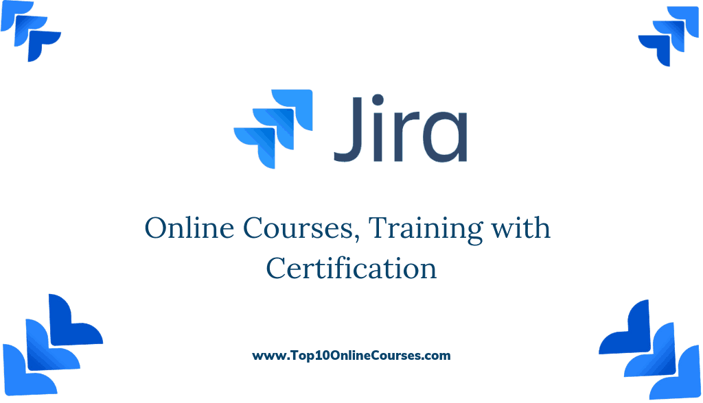 JIRA Online Courses, Training with Certification