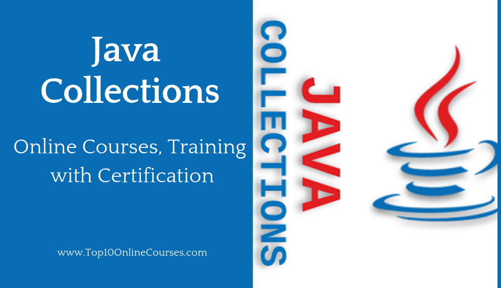 Java Collections Online Courses, Training with Certification