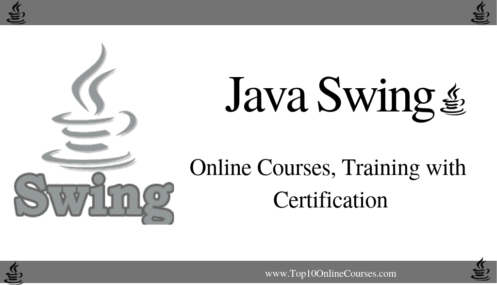 Java Swing Online Courses, Training with Certification