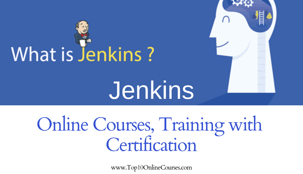 Jenkins Online Courses, Training with Certification