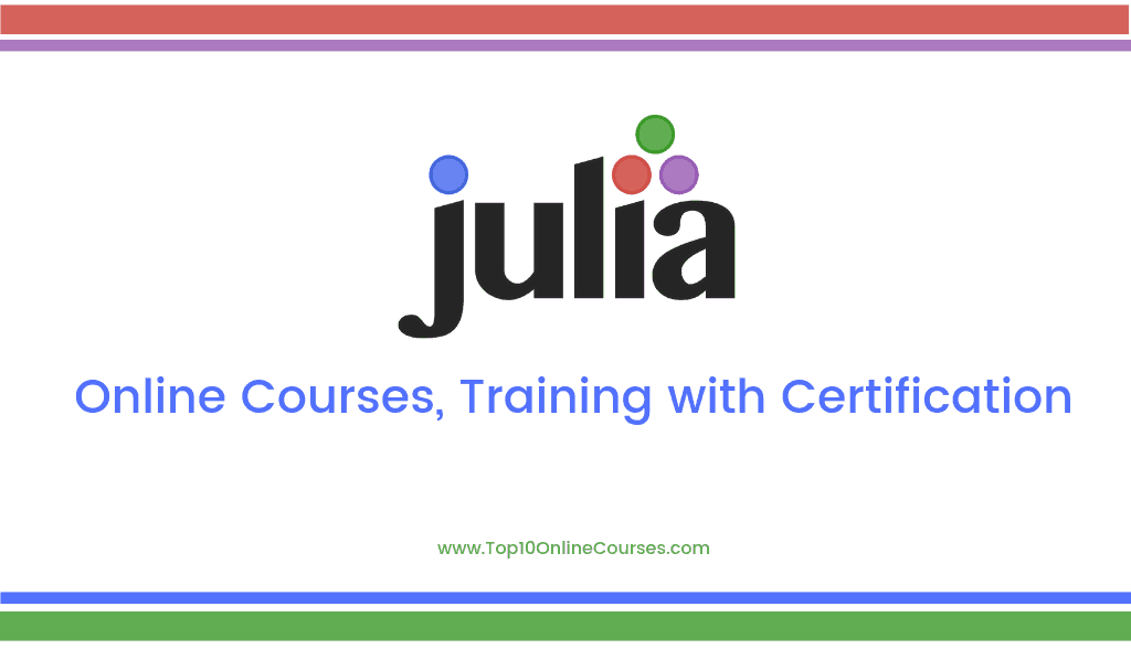 Julia Online Courses, Training with Certification