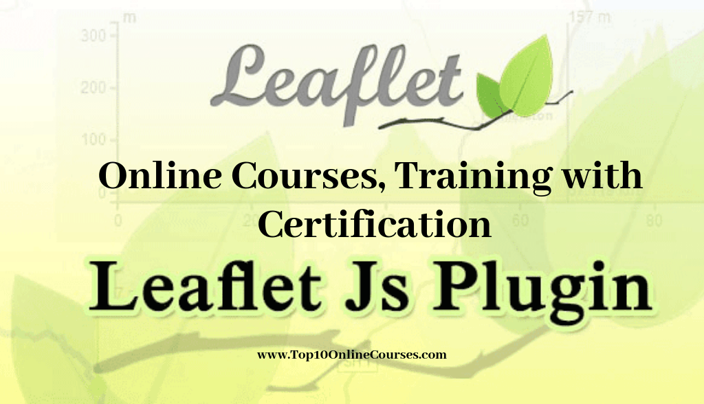 Leaflet Js Online Courses, Training with Certification