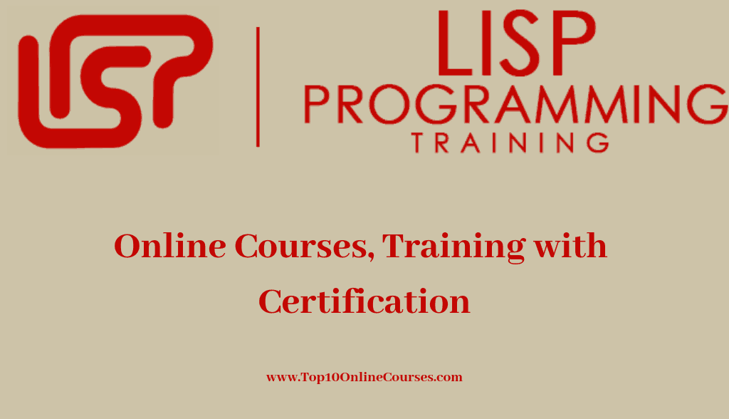 Lisp Online Courses, Training with Certification