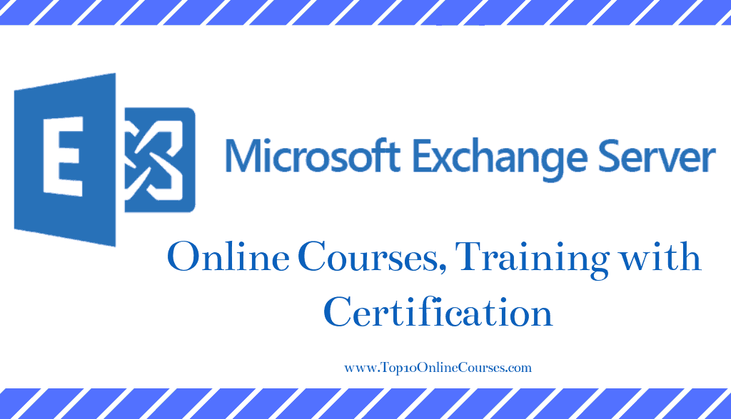 MS Exchange Server Online Courses, Training with Certification