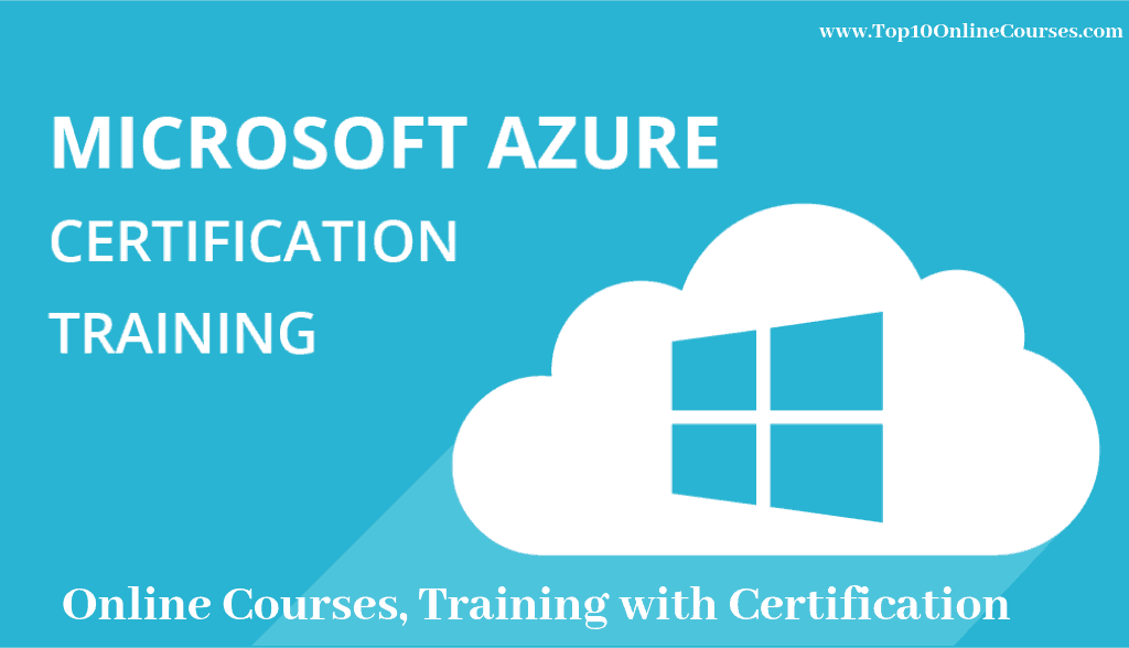 Best Microsoft Azure Certification Training Online Courses 2019