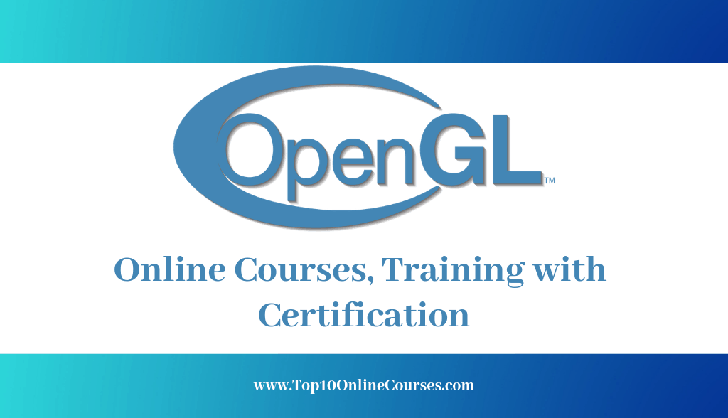 OpenGL Online Courses, Training with Certification
