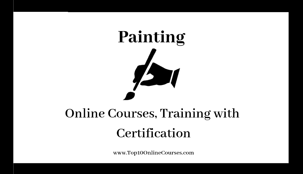 Painting Online Courses, Training with Certification