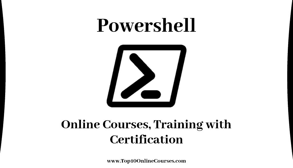 Powershell Online Courses, Training with Certification