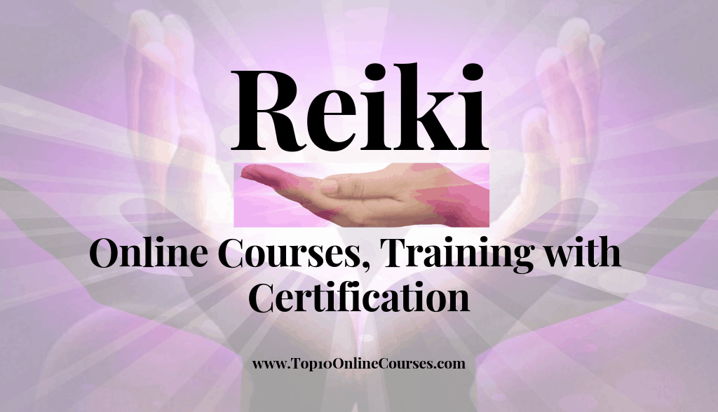 Reiki Online Courses, Training with Certification
