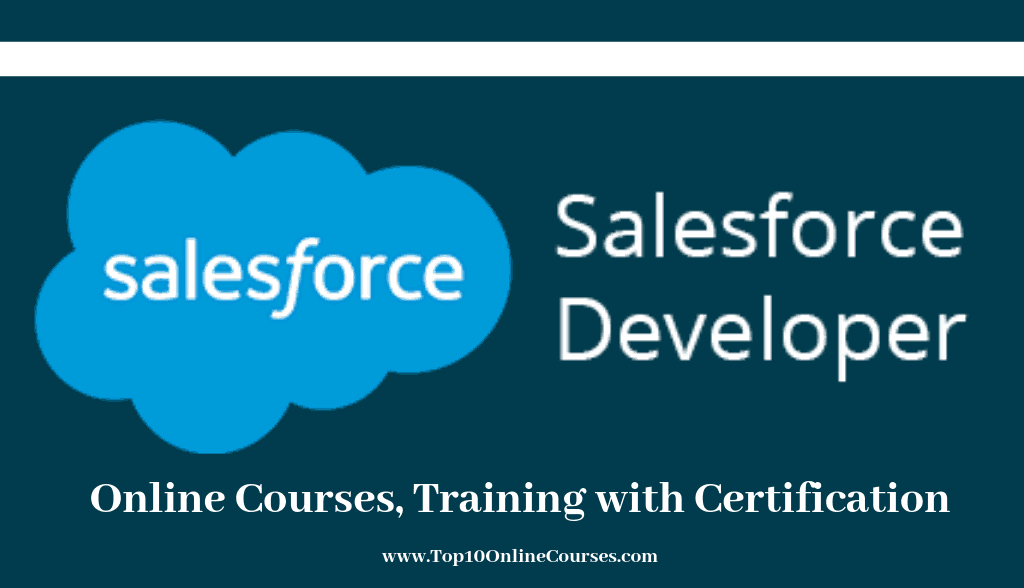 Salesforce Developer Online Courses, Training with Certification