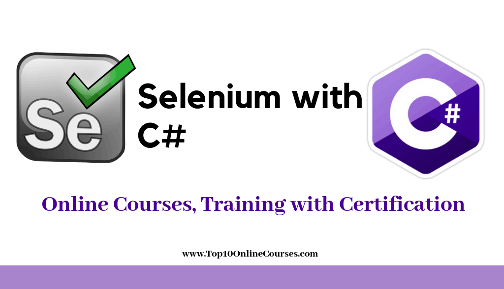 Selenium with C# Online Cmourses, Training with Certification
