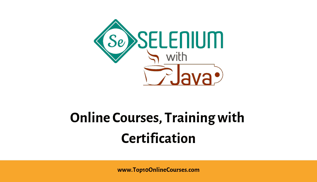 Selenium with Java Online Courses, Training with Certification