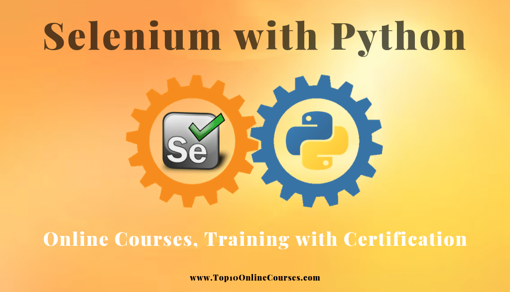 Selenium with Python Online Courses, Training with Certification