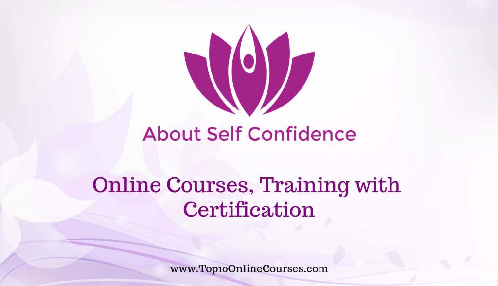 Self Confidence Online Courses, Training with Certification