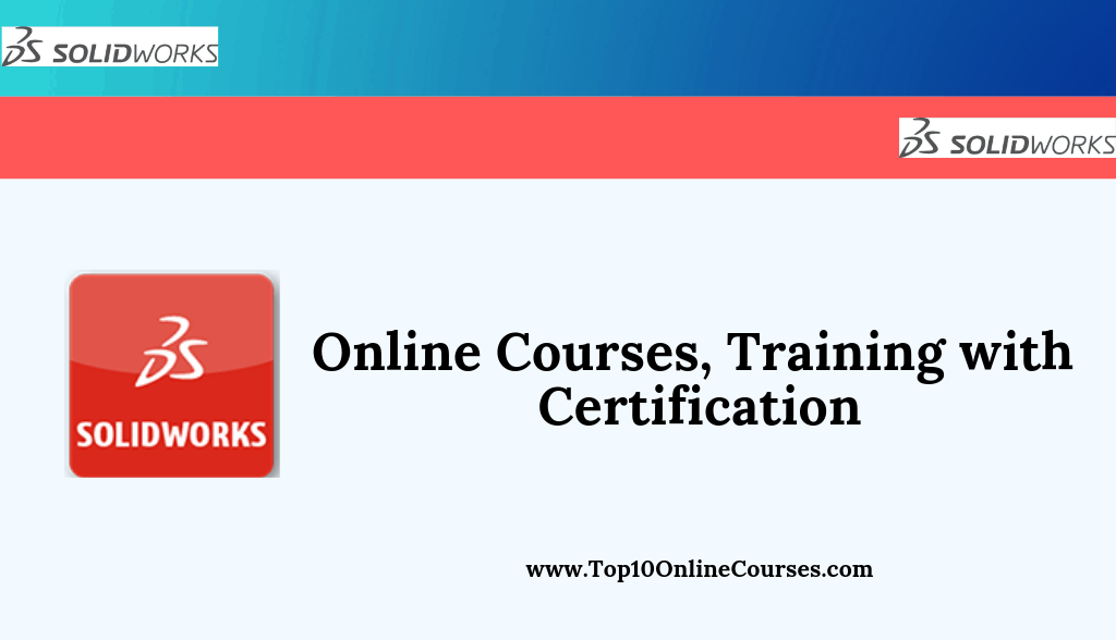 Solidworks Online Courses, Training with Certification