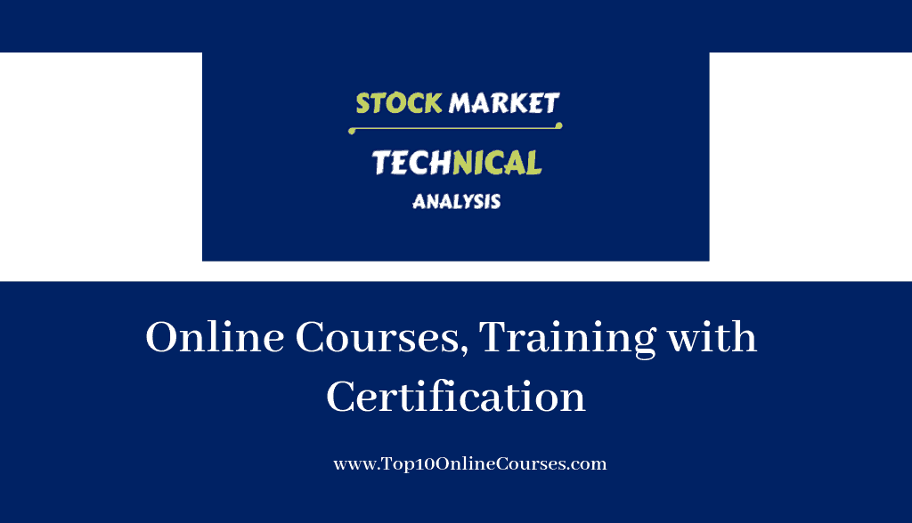 Stock Market Technical Analysis Online Courses, Training with Certification