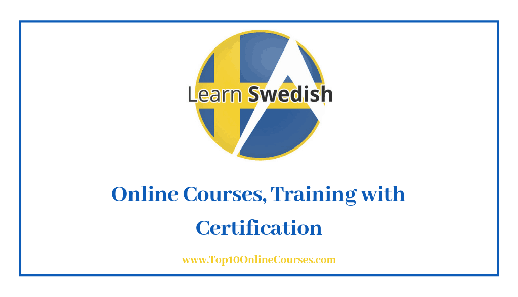 Swedish Online Courses, Training with CertificationSwedish Online Courses, Training with Certification