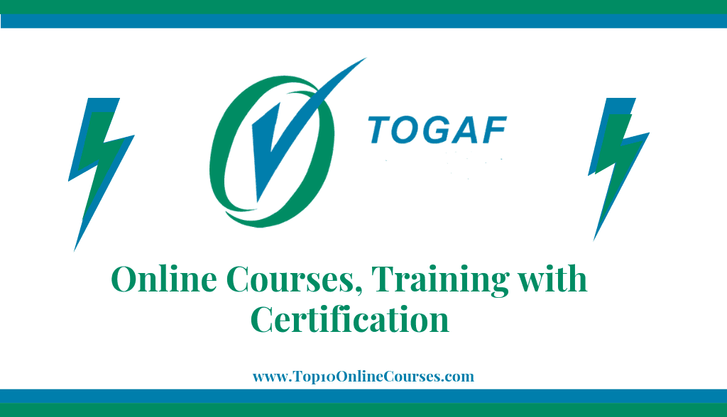 TOGAF Online Courses, Training with Certification