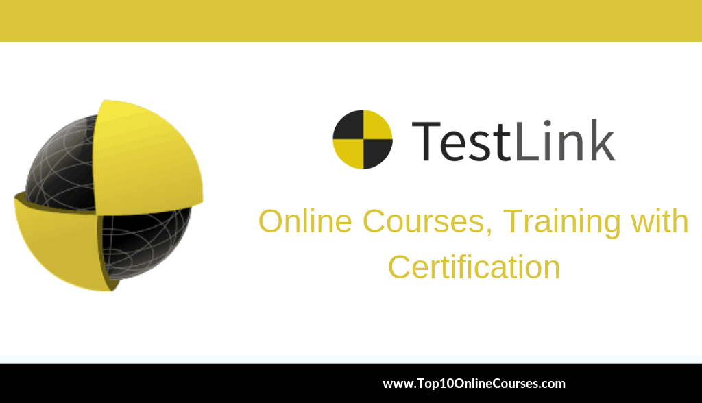 TestLink Online Courses, Training with Certification