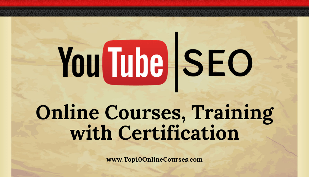 Youtube SEO Online Courses, Training with CertificationYoutube SEO Online Courses, Training with Certification