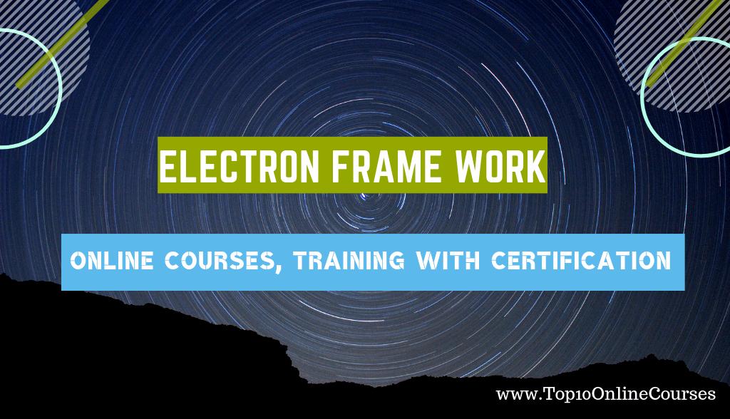 Best Electron Framework Online Courses
