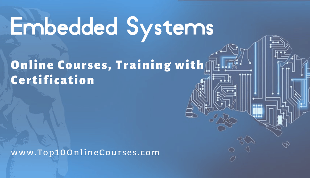 Best Embedded Systems Online Courses - Top 10 Online Courses